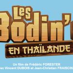 LES BODIN'S EN THAÏLANDE : Les Bodin's sont de retour au cinéma pour des vacances ensoleillées et mouvementées ! Teaser (VF).