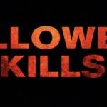 HALLOWEEN KILLS : Jamie Lee Curtis et Michael Myers n'en ont pas fini et ce, pour nôtre plus grand plaisir. Bande-annonce (VOST).
